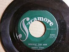 POPCORN ROCK'N' ROLL 45: JOHNNY DARCY Rockin' the Ark/Tombstone SYCAMORE 45-103