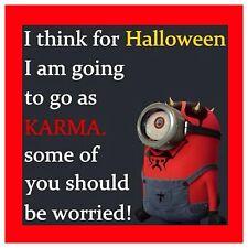 "4""x4"" Flexible Fridge Magnet Minion Meme Silly Funny Humor Halloween Karma"