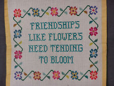Vintage Needlepoint Friendship Like Flowers Need Tending To Bloom