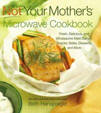 Not Your Mother's Microwave Cookbook, New, Free Shipping