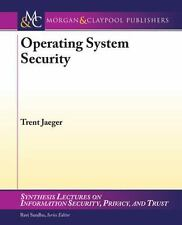 Operating System Security: By Trent Jaeger