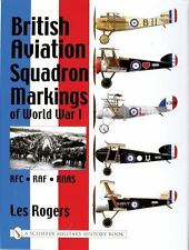 Book - British Aviation Squadron Markings of World War I: RFC - RAF - RNAS