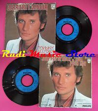 LP 45 7'' JOHNNY HALLYDAY Derriere l'amour Joue pas de rock n roll no cd mc dvd