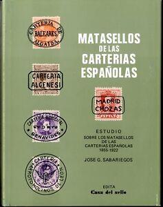 Matasellos de las Carterias Españolas 1855-1922  Jose G. Sabariegos 238 paginas