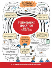 Technologies Education for the Primary Years with Online Study Tools 12 months by Coral Campbell, Wendy Jobling, Peter Albion (2017)