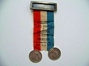 Pittsburgh Pennsylvania PA Medal 1916 Fraternal Patriotic Americans Civil War
