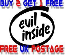 EVIL inside :) VINYL STICKER DECAL VAN CAR COLOUR DUB JDM