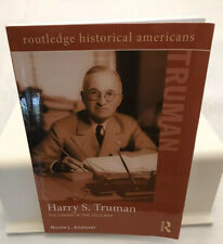 Routledge Historical Americans: Harry S. Truman : The Coming of the Cold War...