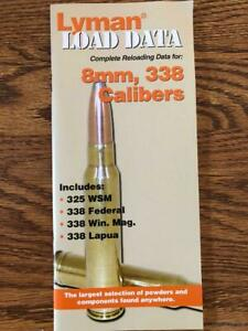 2011  LYMAN COMPLETE RELOADING DATA FOR 8MM, 338 CALIBERS RELOADING MANUAL