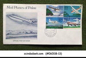 PALAU - 1985 MAIL PLANES OF PALAU / AVAITION - 4V - FDC
