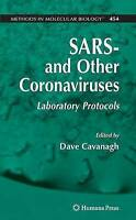 SARS- and Other Coronaviruses: Laboratory Protocols (Methods in Molecular Biolog