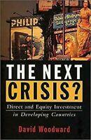 Next Crisis ? : Directo Y Equity Inversión En de Desarrollo Países