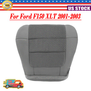 For Ford F150 F-150 XLT 2001-2003 Front Left Driver Side Seat Bottom Cover CT