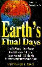 Earth's Final Days: Essays in Apocalypse III