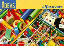 Lifesavers (Bright Ideas), Hadfield, N., Rawlings, Anne, Montgomery, Diane | Pap
