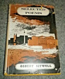 Selected Poems Old and New by Osbert Sitwell 1943 1st edition Hardback Book
