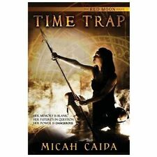 Time Trap by Micah Caida (2013, Paperback)