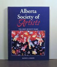 Alberta Society of Artists, The First Seventy Years, Art Canada