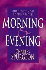 Morning and Evening by Charles H. Spurgeon (1997, Paperback)