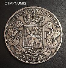 BELGIQUE 5 FRANCS ARGENT LEOPOLD I° TETE NUE  1865