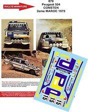 DECALS 1/24 REF 878 PEUGEOT 504 CONSTEN RALLYE DU MAROC 1975 RALLY WRC