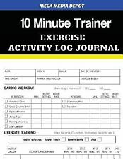 10 Minute Trainer Exercise Activity Log Journal by Mega Depot (2017, Paperback)