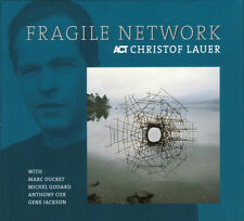CHRISTOF LAUER / Fragile Network (+ Michel Godard, Marc Ducret