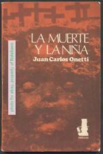 Juan Carlos Onetti Book La Muerte Y La Niña 1st Ed 1973