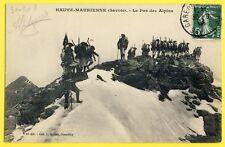 cpa Montagne Alpini 73 - La MAURIENNE en 1908 (Savoie) Le PAS des ALPINS Soldats