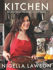 Kitchen: Recipes from the Heart of the Home-Nigella Lawson