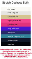 Stretch Duchess Satin, (4x5cm sample colour testers & per metre purchasing)