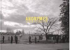 ANONYMES. L'Amérique sans nom : photographie et cinéma - David Campany-BP