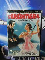 L'EREDITIERA  DVD*A&R*nuovo