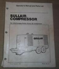 Sullair 750 Cfm Air Compressor Parts Operation Maintenance Manual