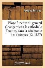 Eloge Funebre du general changarnier a la Cathedrale d'autun, dans Los Ángeles..