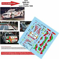 DECALS 1/18 REF 1274 BMW M3 DELAGE RALLYE LYON CHARBONNIERES 1995 RALLY