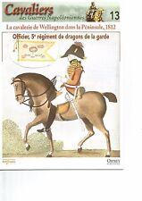 CAVALIERS DES GUERRES NAPOLEONIENNES N°13 CAVALLERIE WELLINGTON PENINSULE 1812