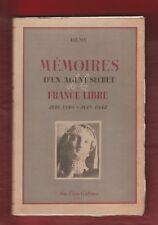 Mémoires d'un agent secret de la France Libre/ Rémy. EO Aux Trois Couleurs 1946.