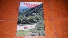 MILLE 1000 MIGLIA 2001 FOTOGRAFIA FOTO PHOTO CAR ED. LA MILLE MIGLIA