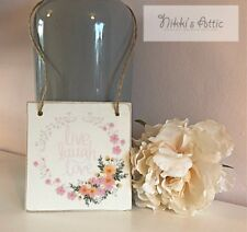 Live Love Laugh, Floral Design Plaque,10cm x 10cm, Hand made, wooden, Gift,Home