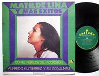 MATILDE LINA Y Mas Exitos Con el Rebelde del Acordeon ALFREDO GUTIERREZ LP