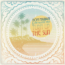 Turn Up The Sun Dom Mariani & The Majestic Kelp  (Head Records)