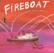 Fireboat: The Heroic Adventures of the John J. Harvey (Hardback or Cased Book)