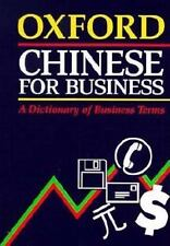 Oxford Chinese for Business: A Dictionary of Business Terms