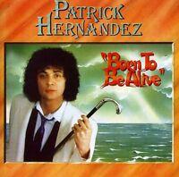 Patrick Hernandez - Born to Be Alive [New CD] Bonus Tracks