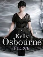 Fierce By Kelly Osbourne. 9780753519356