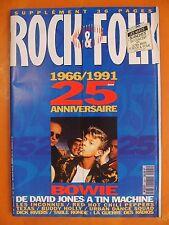 Rock & Folk N° 291 du 11/1991-1966/1991 25è anniversaire-Bowie de D.Jones à Tin
