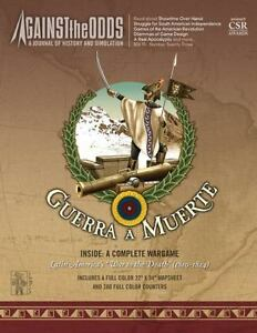 AGAINST THE ODDS - GUERRA A MUERTE - LATIN AMERICA'S WAR TO THE DEATH 1810-1824