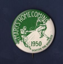 1950 St. Mary's Homecoming Scatter The Scarletts football pinback button