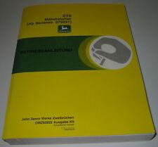 Betriebsanleitung CTS Mähdrescher John Deere auf Deutsch Handbuch Stand 1999!